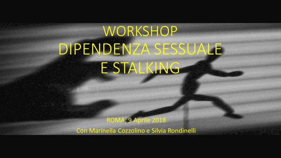 dipendenza sessuale e stalking